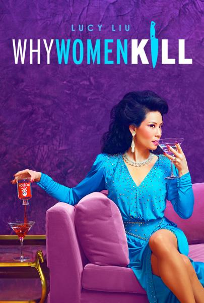 Why Women Kill (TV Series 2019) 2019-10-10 01E09 I Was Just Wondering What Makes Dames Like You So Deadly (2019/Comedy/720p)