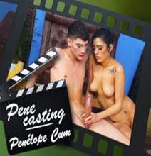 Penelope Cum-Pene Casting