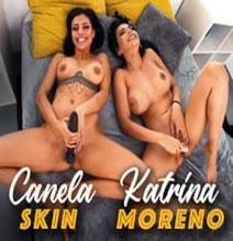 Canela Skin & Katrina Moreno-Amigas Con Derecho A Dildo