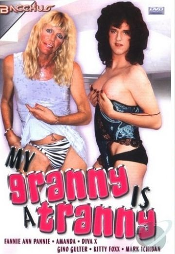 My Granny Is A Tranny (2007)
