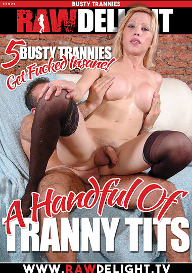 A Handful Of Tranny Tits (2017)