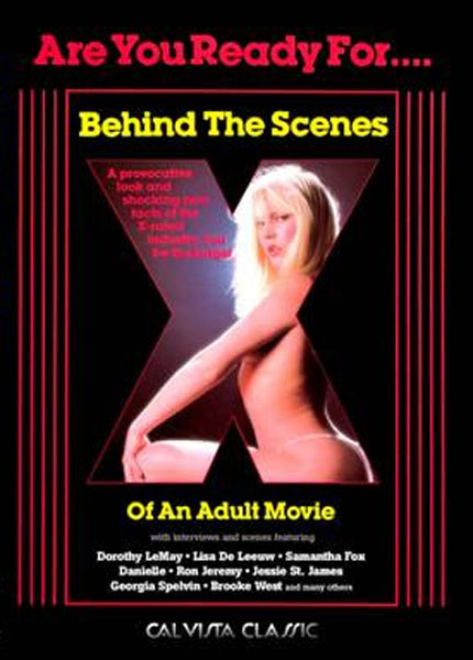 Behind the Scenes of an Adult Movie (1984)