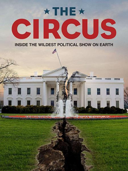 The Circus: Inside the Greatest Political Show on Earth (TV Series 2016) 2018-09-16 03E07 The Gathering Storm (2019/HDTV/720p)