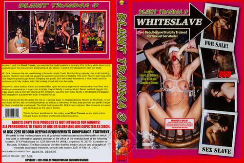 Blunt Trauma 3 - Whiteslave